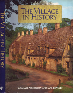 The Village In History by Graham Nicholson and Jane Fawcett